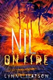 img - for Nil on Fire (Nil Series) book / textbook / text book