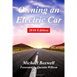 Owning an Electric Car: Discover the practicalities of owning and using electric cars for business or leisureby Quentin Willson