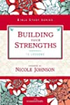 Building Your Strengths: Who Am I in...