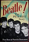 img - for Beatle! The Pete Best Story book / textbook / text book