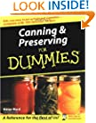 Canning & Preserving For Dummies (For Dummies (Lifestyles Paperback))