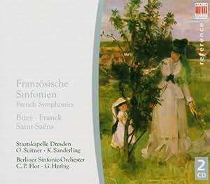 Bizet; Franck; Saint-Saëns - Symphonies