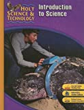 Holt Science & Technology [Short Course]: ?STUDENT EDITION? [P] Introduction to Science 2007