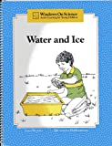 Water and Ice (Windows on Science - Active Learning for Young Children)