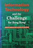 img - for Information Technology and the Challenge for Hong Kong by Janice Burn (1997-09-01) book / textbook / text book
