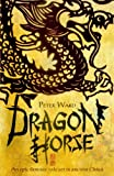 Dragon Horse (0385609639) by Ward, Peter