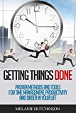 img - for Getting Things Done: Proven methods and tools for time management, productivity and order in your life book / textbook / text book