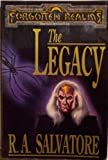 THE LEGACY (0099253712) by R.A. SALVATORE