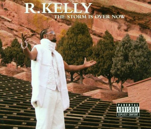 R  Kelly Album: «Storm Is Over Now»