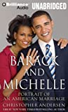 Barack and Michelle: Portrait of an American Marriage [With Bonus CD]