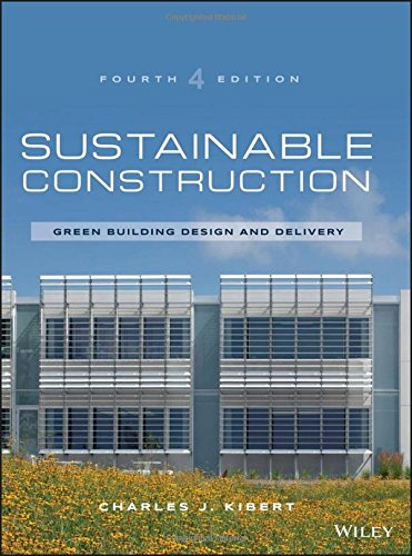 Sustainable Construction: Green Building Design and Delivery