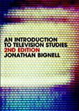 An Introduction to Television Studies (Routledge Key Guides)
