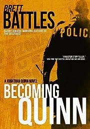 Becoming Quinn (A Jonathan Quinn Novel)