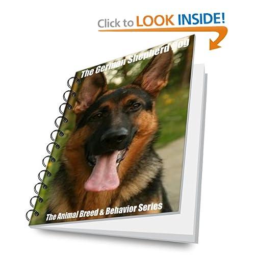 The German Shepherd Dog (The Animal Breed & Behavior Series)