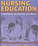 img - for Nursing Education: Foundations for Practice Excellence book / textbook / text book