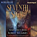 The Seventh Sigil (       UNABRIDGED) by Margaret Weis, Robert Krammes Narrated by Kirby Heyborne