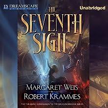 The Seventh Sigil (       UNABRIDGED) by Margaret Weis, Robert Krammes Narrated by Kirby Heyborne
