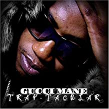Gucci Mane - Trap Tacular