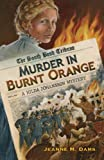 img - for Murder in Burnt Orange: a Hilda Johansson Mystery (Hilda Johansson Mysteries) book / textbook / text book