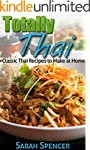 Totally Thai: Classic Thai Recipes to...