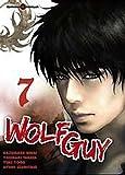 echange, troc Kazumasa Hirai, Yoshiaki Tabata, Yûki Yogo, Ayumi Izumitani - Wolf Guy, Tome 7 :