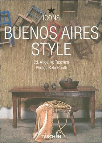 Buenos Aires Style (Icon (Taschen))