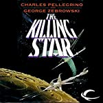 The Killing Star | George Zebrowski,Charles Pellegrino