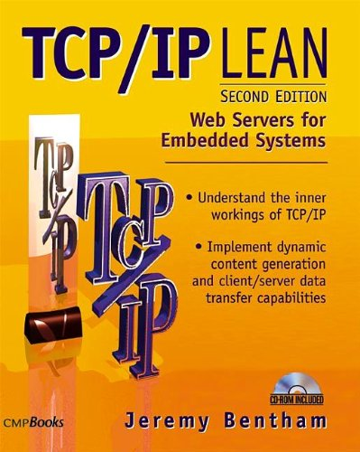 TCP/IP Lean: Web Servers for Embedded Systems (2nd Edition)