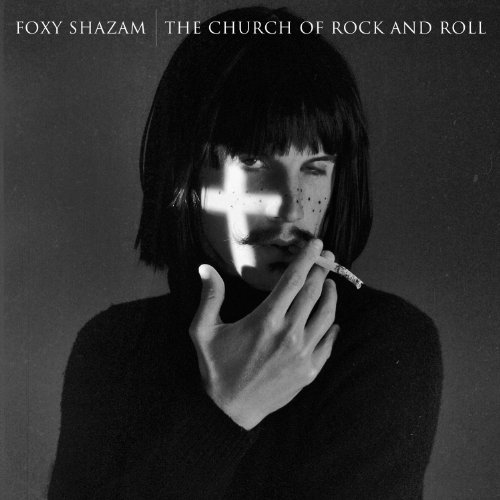 The Church of Rock And Roll by Foxy Shazam