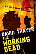 THE WORKING DEAD (Detective DiPino Thriller)