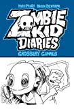 img - for Zombie Kid Diaries Volume 2: Grossery Games book / textbook / text book