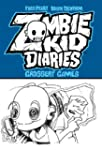Zombie Kid Diaries Volume 2: Grossery...