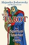 The Way of Tarot: The Spiritual Teach...