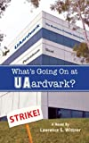 Whats Going On At UAardvark?