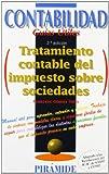 img - for Tratamiento contable del impuesto sobre sociedades / Accounting for Income Tax (Contabilidad. Guias Utiles) (Spanish Edition) book / textbook / text book