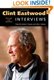 Clint Eastwood: Interviews, Revised and Updated (Conversations with Filmmakers Series)