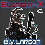 Element-X | B. V. Larson