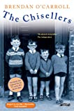 The Chisellers (086278414X) by Brendan O'Carroll