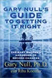 img - for The Baby Boomer's Guide to Getting It Right the Second Time Around by Gary Null (2001-05-10) book / textbook / text book