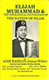 Elijah Muhammad and the Ideological Foundation of the Nation of Islam