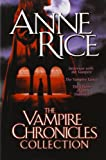 Anne Rice The Vampire Chronicles Collection: Interview with the Vampire/ Vampire Lestat/ Queen of the Damned: 1