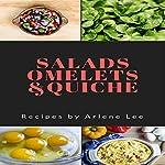 Salads Omelets Quiche Recipes | Arlene Lee