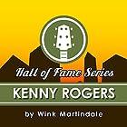 Kenny Rogers Radio/TV von Wink Martindale Gesprochen von: Wink Martindale