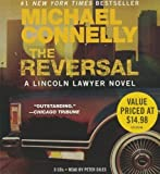 Michael Connelly The Reversal (Lincoln Lawyer Novels)