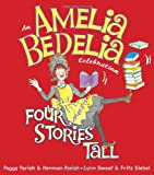 img - for Amelia Bedelia Celebration, An: Four Stories Tall with Audio CD book / textbook / text book