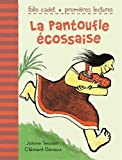 """Afficher """"La Pantoufle écossaise"""""""