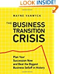 The Business Transition Crisis: Plan...
