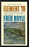 Element 79 (0451034635) by Fred Hoyle