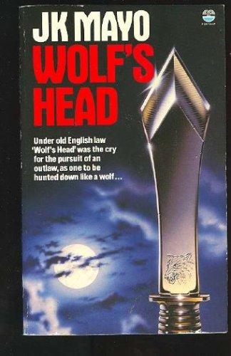 Wolf's Head, J.K. Mayo