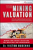 The Mining Valuation Handbook: Mining and Energy Valuation for Investors and Management